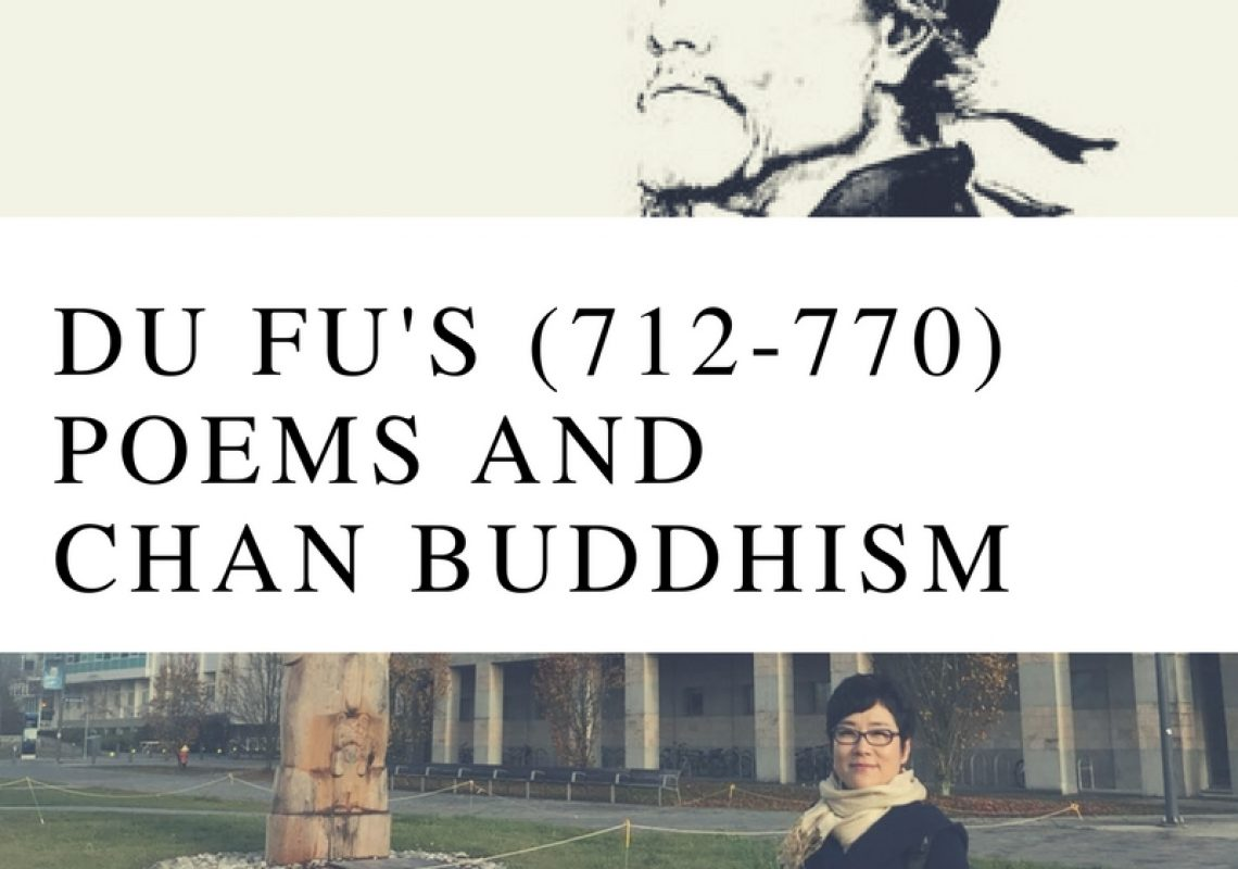 Lecture Report: Du Fu's 杜甫 (712-770) Poems and Chan Buddhism