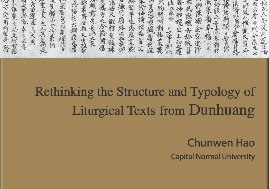 Guest Lecture: Rethinking the Structure and Typology of Liturgical Texts From Dunhuang