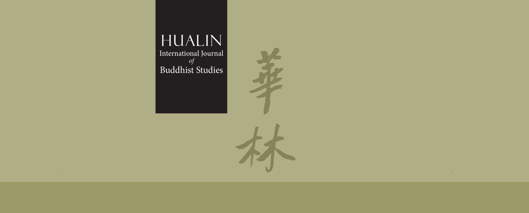 Launch of Hualin International Journal of Buddhist Studies (HIJBS)