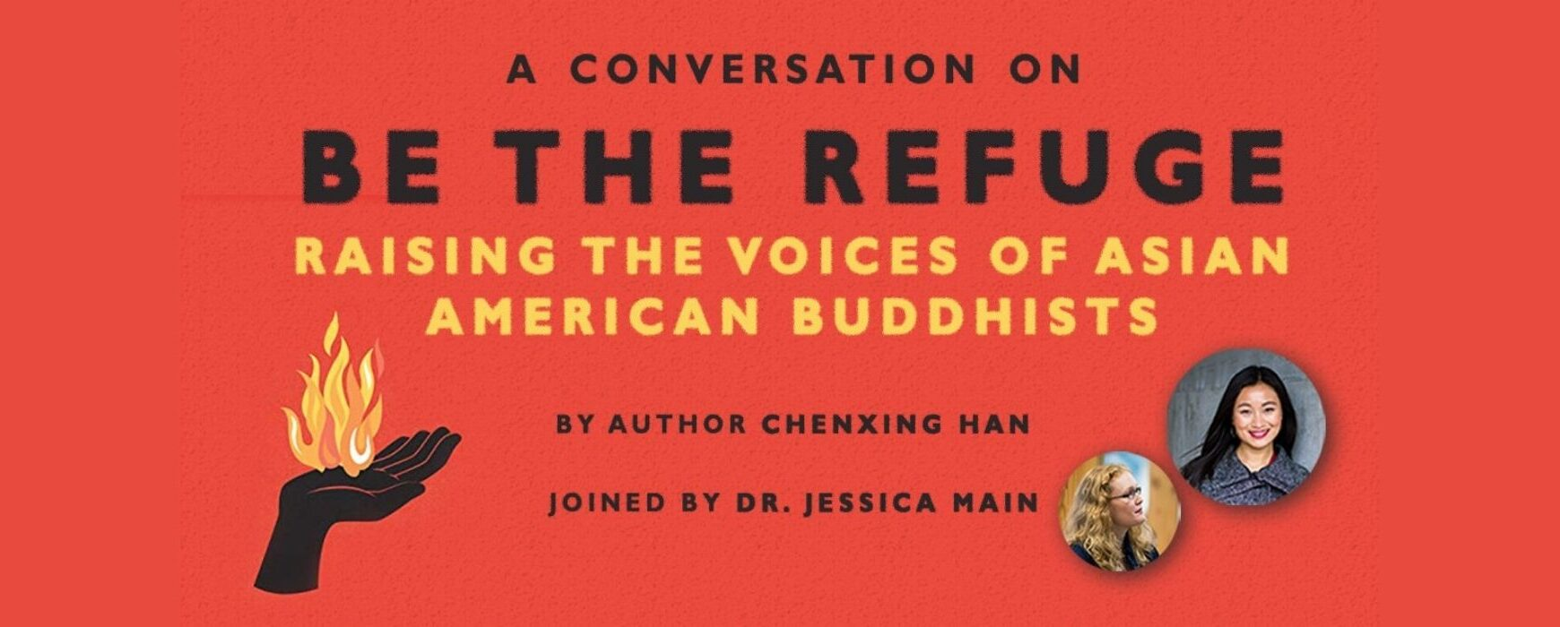 Webinar: Be the Refuge: Raising the Voices of Asian American Buddhists